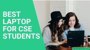 BEST LAPTOP FOR CSE STUDENTS