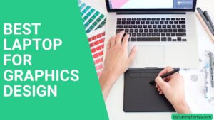 best laptop for graphics design in india