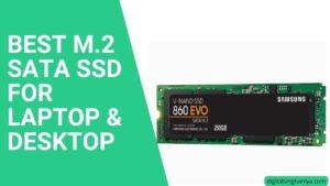 BEST M.2 SATA SSD FOR LAPTOP & DESKTOP