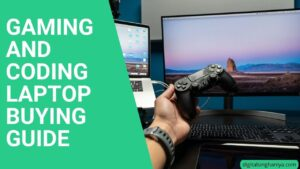 gaming and coding laptop buying guide