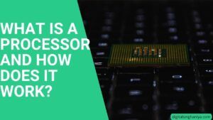 what is a processor and how does it work