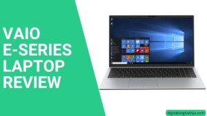 vaio e-series laptop review
