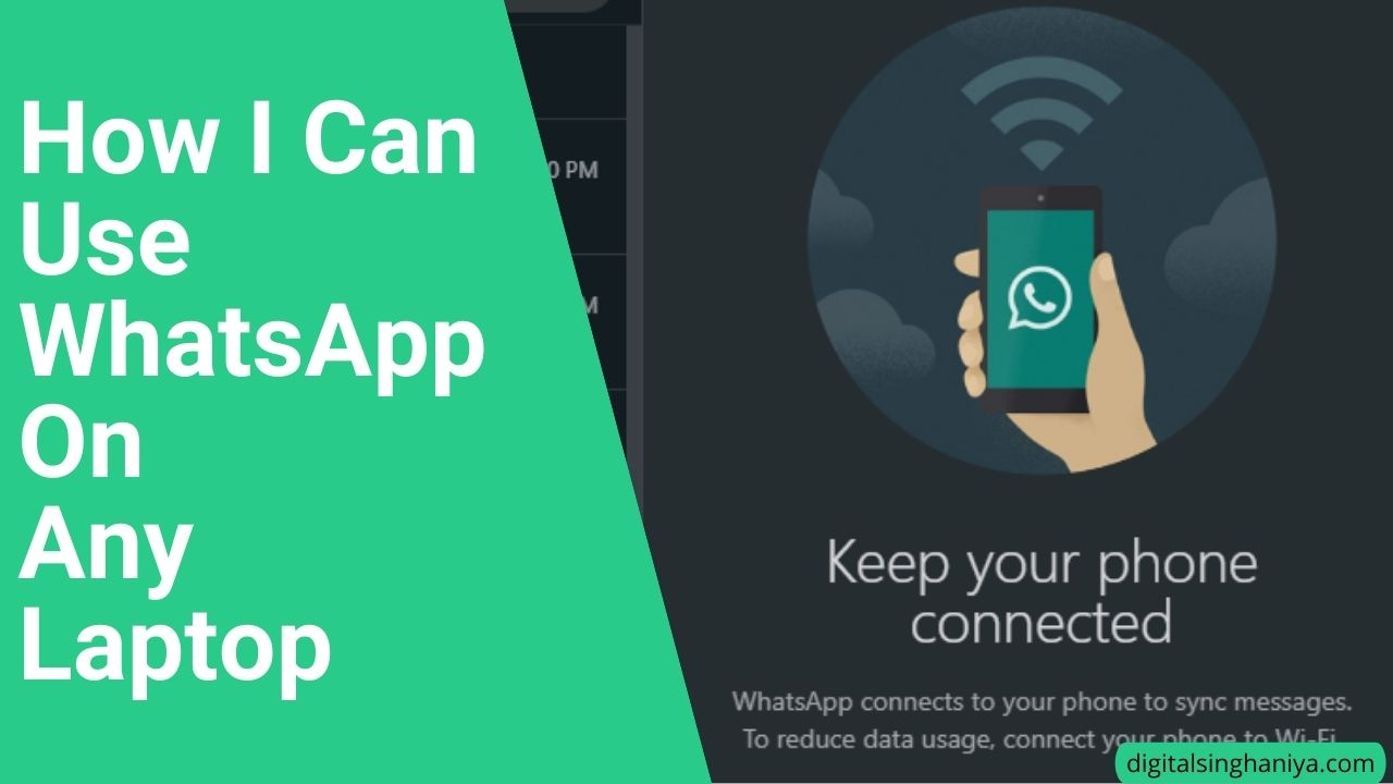 How I Can Use WhatsApp On Any Laptop